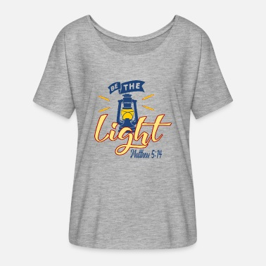 Light Be The Light - Light - Women's Flowy T-Shirt