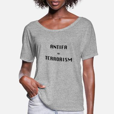 Antifascist Antifa=Terrorism - Women's Flowy T-Shirt