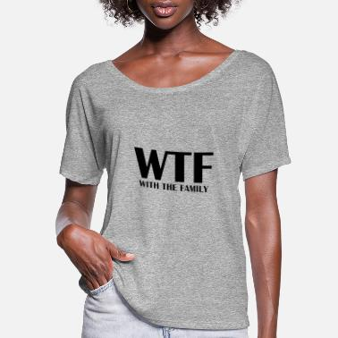 Vacation WTF With The Family - Women's Flowy T-Shirt