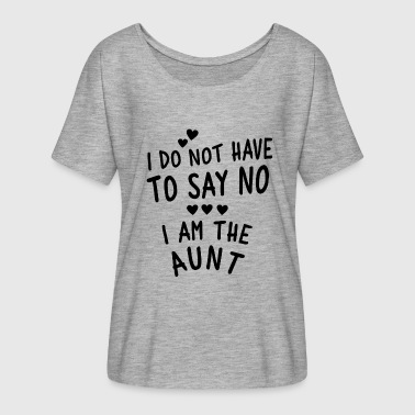I am the Aunt - Women's Flowy T-Shirt