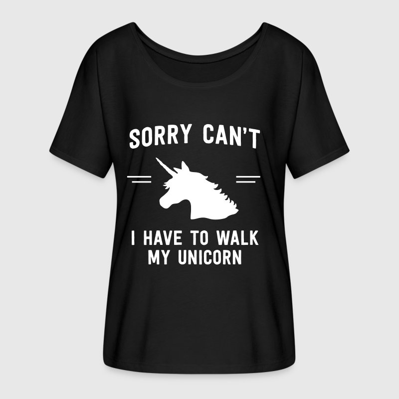 Sorry can't. I have to walk my unicorn - Women's Flowy T-Shirt