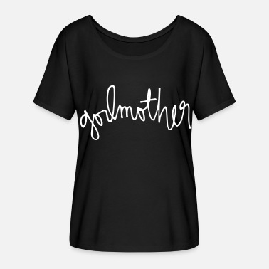 Godmothers godmother - Women's Flowy T-Shirt