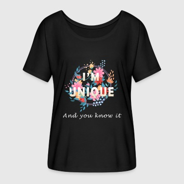 I'm Unique And You Know It - Women's Flowy T-Shirt