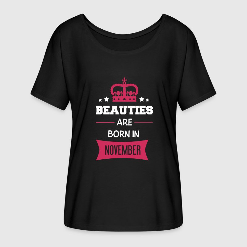 Beauties are born in November - Women's Flowy T-Shirt