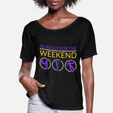 Karaoke Weekend drink drinking alcohol sex time gift idea - Women's Flowy T-Shirt