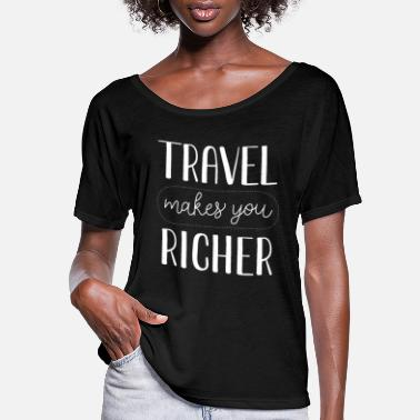 Flig Traveling makes you richer - adventure travel flig - Women's Flowy T-Shirt