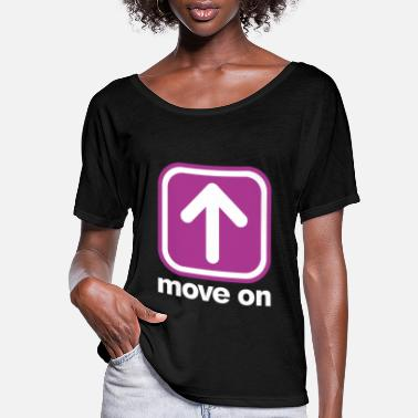 Move MOVE ON MOVE ON - Women's Flowy T-Shirt