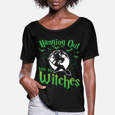 Halloween Witch Halloween Shirt Hanging Out With My Witches - Women's Flowy T-Shirt