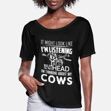 Cow I'm Thinking About Cows - Women's Flowy T-Shirt