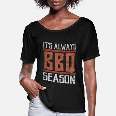 Bbq Season BBQ - Women's Flowy T-Shirt