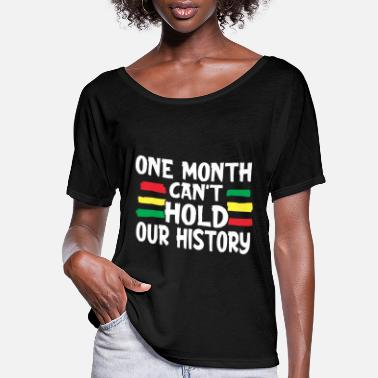 Yellow Black History Month One Month Can't Hold Our - Women's Flowy T-Shirt