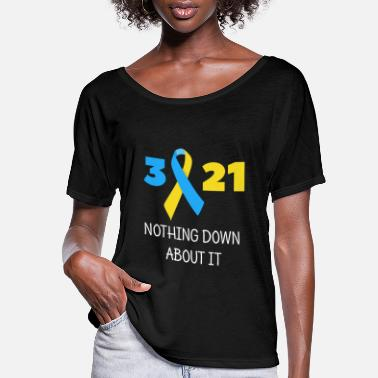 Down Nothing Down About It - Women's Flowy T-Shirt