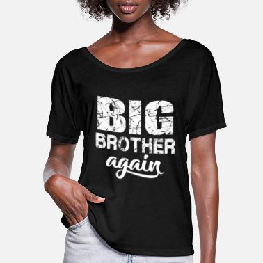 Brother Big Brother again t-shirt - Women's Flowy T-Shirt