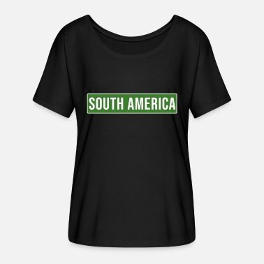 South America South America - Women's Flowy T-Shirt