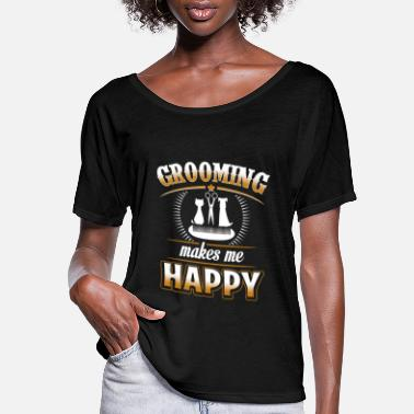 Tosh Pet - Grooming makes me happy - Women's Flowy T-Shirt