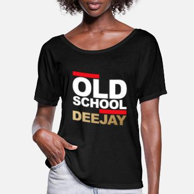 Deejay Old School Deejay - Women's Flowy T-Shirt