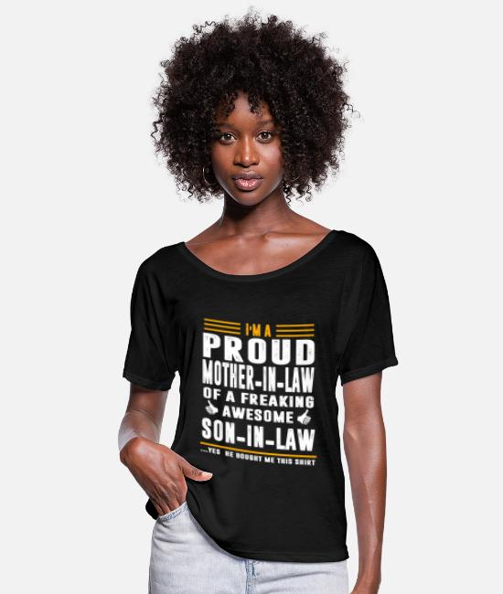 Mother T-Shirts - I m A Proud Mother In Law Of A Freaking Awesome - Women's Flowy T-Shirt black