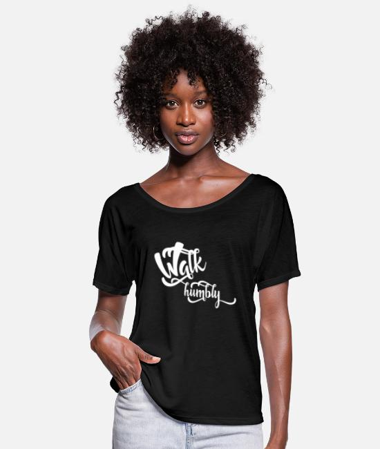 Walk T-Shirts - Walk Humbly - Women's Flowy T-Shirt black