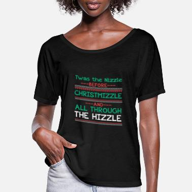 Hop Twas the Nizzle Before Christmas Hip Hop Rap Gangs - Women's Flowy T-Shirt