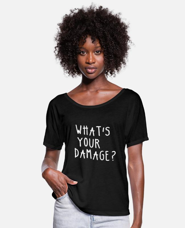 Nature T-Shirts - New Design WHAT S YOUR DAMAGE Best Seller - Women's Flowy T-Shirt black