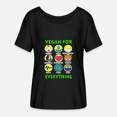 Animal Rights vegan for everything cute quote for animal rights - Women's Flowy T-Shirt