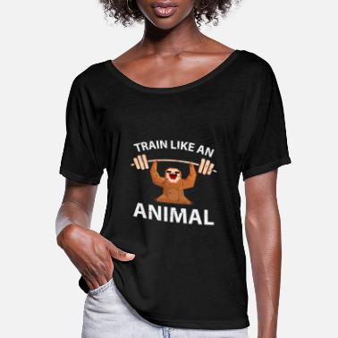 Fitness Train Like Animal Sloth Fitness Weight Lifting - Women's Flowy T-Shirt