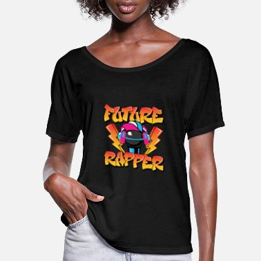 Rapper Future Rapper - Women's Flowy T-Shirt