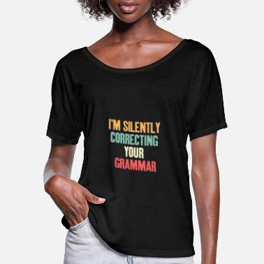 Police I'm sIlently correctIng your grammar - Women's Flowy T-Shirt
