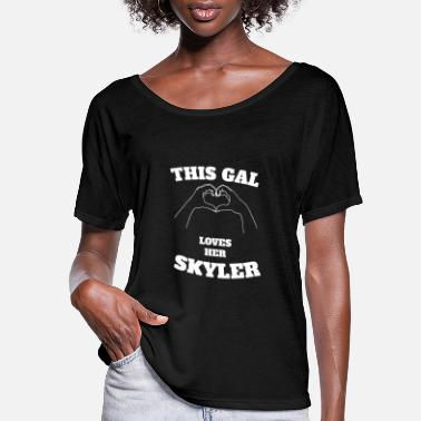 Skyler This Gal Loves Her Skyler Valentine Day Gift - Women's Flowy T-Shirt