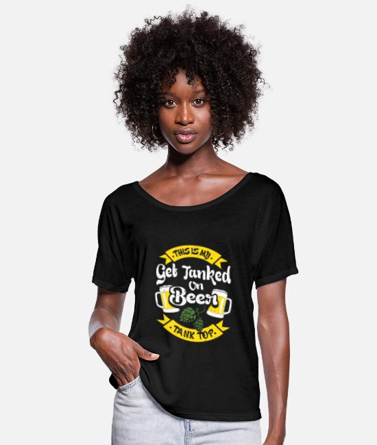 Wine T-Shirts - Beer - This is my get tanked on beer t-shirt - Women's Flowy T-Shirt black
