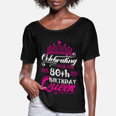 Birthday Celebrating With the 80th Birthday Queen - Women's Flowy T-Shirt