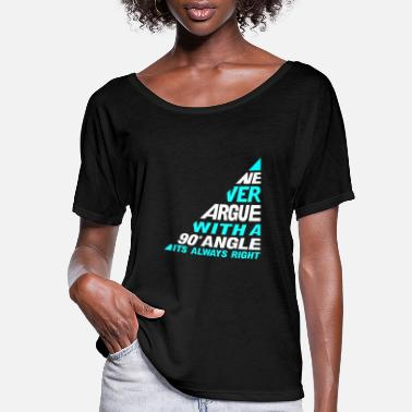 Argue Never Argue - Women's Flowy T-Shirt