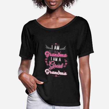 Grandmother Great Grandma - Women's Flowy T-Shirt