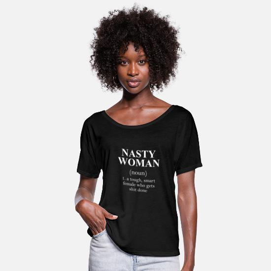 Cool T-Shirts - Nasty Woman noun - Women's Flowy T-Shirt black
