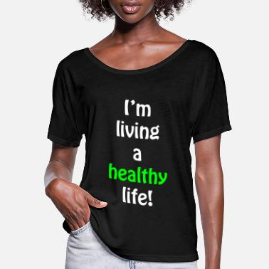 Healthy healthy - Women's Flowy T-Shirt