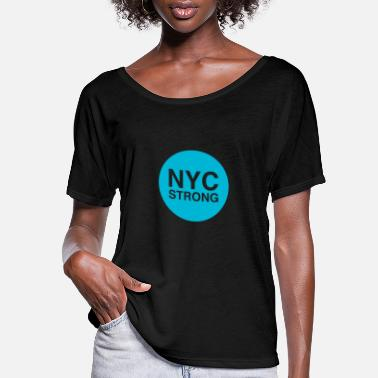 Nyc nyc strong - Women's Flowy T-Shirt