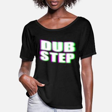 Dubstep dubstep - Women's Flowy T-Shirt