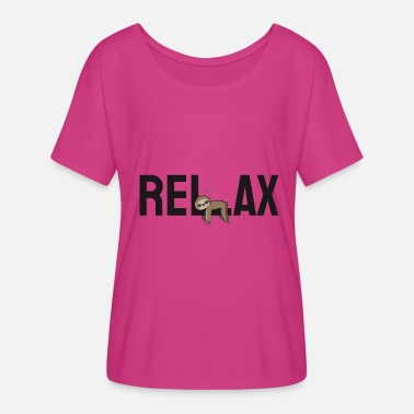 Hang Out Relax and Hang out! Sloth - Women's Flowy T-Shirt