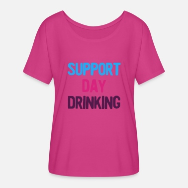 Day Support Day Drinking Vintage Retro 80s and 90s - Women's Flowy T-Shirt