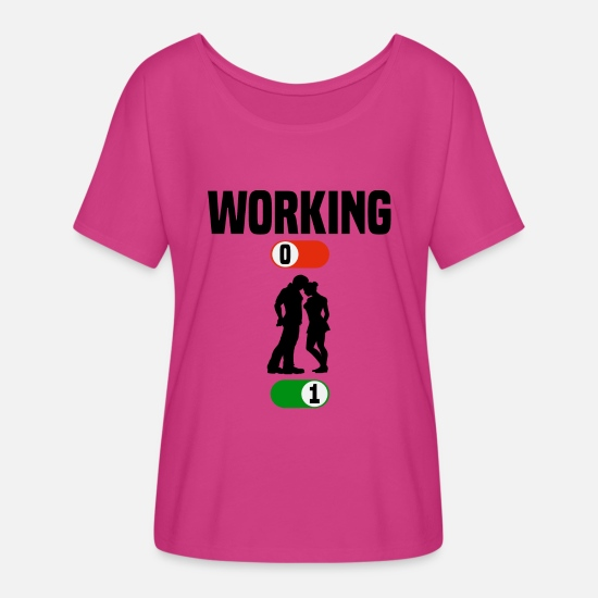 Birthday T-Shirts - Working OFF love couple ON gift - Women's Flowy T-Shirt dark pink