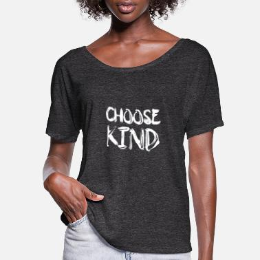 Kindness Choose Kind Anti-Bullying Message - Women's Flowy T-Shirt