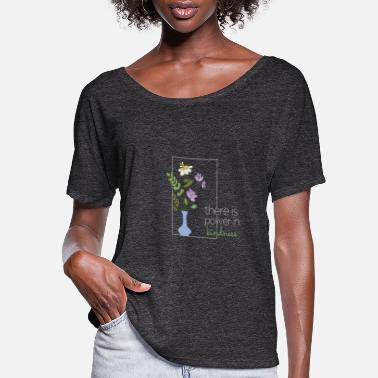 Casual Bee Flowers There is Something in Kindness - Women's Flowy T-Shirt