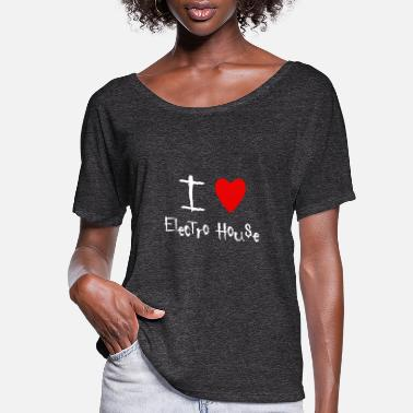 Electro House I love - Women's Flowy T-Shirt