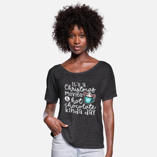 Season T-Shirts - It's A Christmas Movies & Hot Chocolate Kinda Day - Women's Flowy T-Shirt charcoal gray
