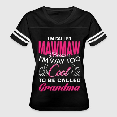 Gift For Mawmaw I'M CALLED MAWMAW - Women's Vintage Sport T-Shirt