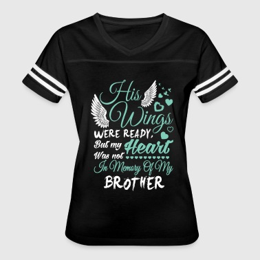 In Memory Of My Brother T Shirt - Women's Vintage Sport T-Shirt