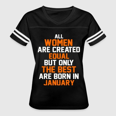 Best Woman Born In January Women the best are born in January - Women's Vintage Sport T-Shirt