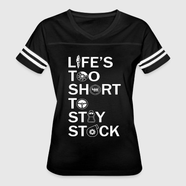 Life's too short to stay stock car - Women's Vintage Sport T-Shirt