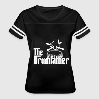 The Drum Father Drumsticks Drums Cymbal Pearl Pais - Women's Vintage Sport T-Shirt