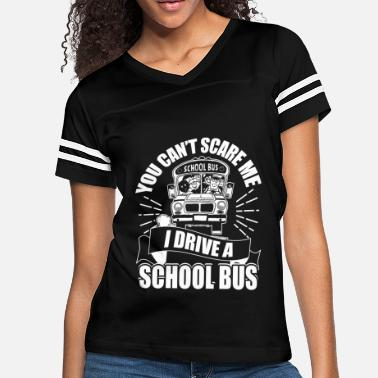 Driving I Drive A School Bus T Shirt, Job Tittle T Shirt - Women's Vintage Sport T-Shirt